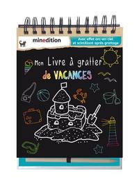 Annika Schmidt - Mon livre à gratter de vacances - Avec un crayon en bois.