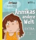 Annikas andere Welt EXTRA - Das Mit-Mach-Heft für deine Gedanken und Gefühle.