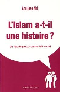 LIslam a-t-il une histoire ? - Du fait religieux comme fait social.pdf