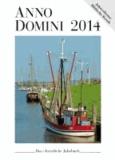 Anno Domini 2014 - Das christliche Jahrbuch.