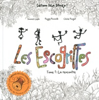Annouck Lepla et Peggy Pizzadili - Les Escogriffes Tome 1 : La rencontre.