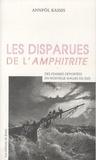 Annpôl Kassis - Les disparues de l'Amphitrite - Des femmes déportées en Nouvelle-Galles du Sud.