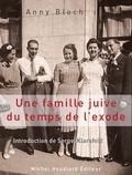 Anny Bloch - Une famille juive du temps de l'exode.