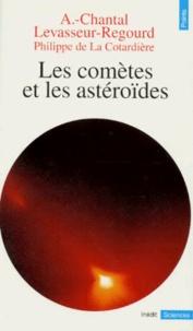 Anny-Chantal Levasseur-Regourd - Les comètes et les astéroïdes.