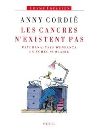 Anny Cordié - Les cancres n'existent pas - Psychanalyses d'enfants en échec scolaire.