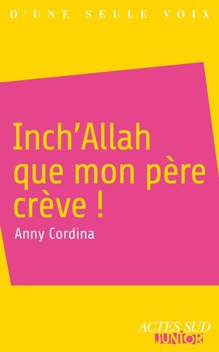 Inch'Allah que mon père crève !
