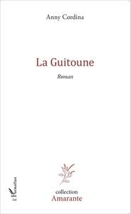 Anny Cordina - La Guitoune.