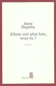 Anny Duperey - Allons voir plus loin, veux-tu ?.