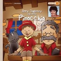 Anny Duperey - Anny Duperey raconte Pinocchio. 1 CD audio