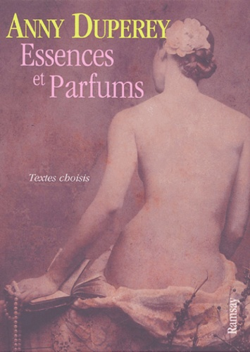 Anny Duperey - Essences et parfums.