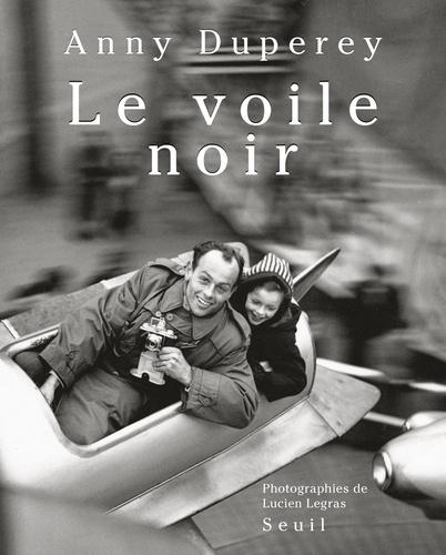 Le voile noir - Anny Duperey - Format PDF - 9782021077742 - 6,99 €