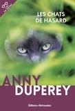 Anny Duperey - Les chats de hasard.