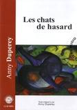 Anny Duperey - Les chats de hasard. 1 CD audio MP3