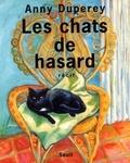 Anny Duperey - Les chats de hasard - Récit.