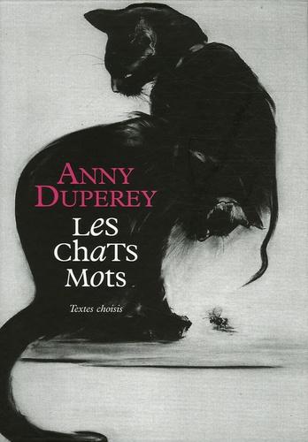 Anny Duperey - Les chats mots ; Essences et Parfums - Coffret 2 volumes. 1 CD audio