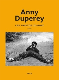Les Photos d'Anny - Anny Duperey - Format PDF - 9782021407136 - 13,99 €