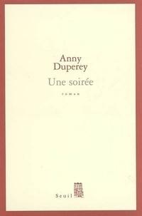 Une soirée - Anny Duperey - Format PDF - 9782021013269 - 6,99 €