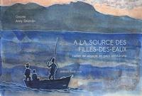 Anny Grondin et  Griotte - A la source des filles-des-eaux.