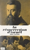 Anny Latour et Georges Pernoud - La résurrection d'Israël.