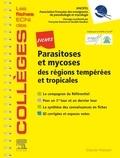 Anofel et Françoise Botterel-chartier - Fiches parasitoses et mycoses des régions tempérés et tropicales.