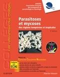 Anofel - Parasitoses et mycoses des régions tempérées et tropicales.