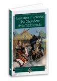 Anomyme - Coutumes & armorial des chevaliers de la table ronde.