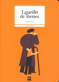 Anonimo - Lazarillo de Tormes.