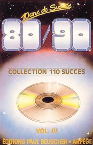 Anonyme - 10 ans de succès 80/90. - Tome 1 Volume 4.