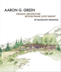 Anonyme - Aaron G. Green - Organic architecture.