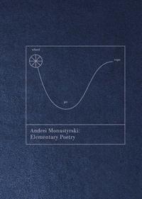 Anonyme - Andrei Monastyrski - Elementary poetry.