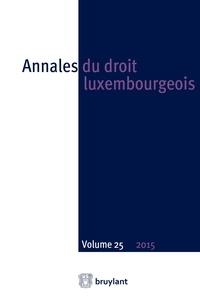 Anonyme - Annales du droit luxembourgeois N° 25/2015 : .