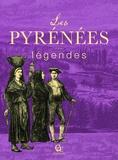 Anonyme Anonyme - Les Pyrénées et leurs légendes.