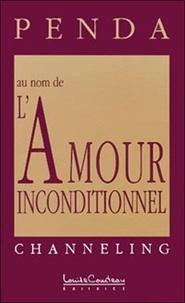 Anonyme - Au nom de l'amour inconditionnel.