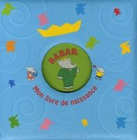 Anonyme - Babar - Mon livre de naissance.