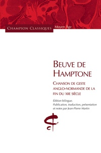 Beuve de Hamptone- Chanson de geste anglo-normande de la fin du XIIe siècle