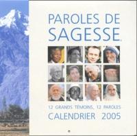 Anonyme - Calendrier 2005 - Paroles de sagesse.
