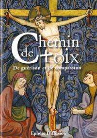 Anonyme - Chemin de Croix - De guérison et de compassion.