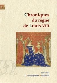Anonyme - Chroniques du règne de Louis VIII (1223-1226).