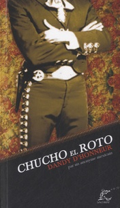 Anonyme - Chucho el Roto, dandy d'honneur.