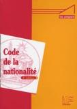 Anonyme - Code de la nationalité - Code civil et textes annexes.