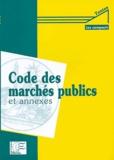 Anonyme - Code des marchés publics et annexes.