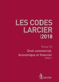Anonyme - Code Larcier - Tome 3, Droit commercial, économique et financier.