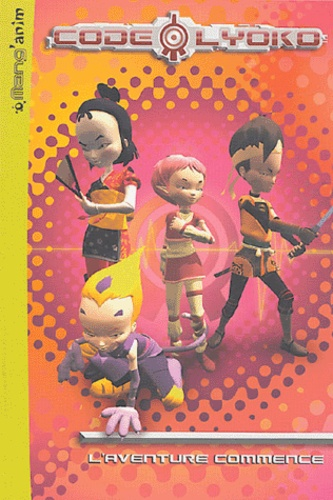 Anonyme - Code Lyoko Tome 1 : L'aventure commence.