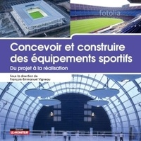 Anonyme - Concevoir et construire des équipements sportifs.