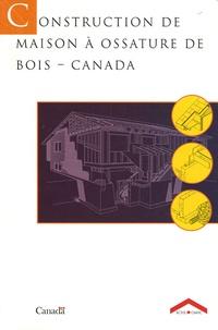 Anonyme - Construction de maison à ossature de bois - Canada.