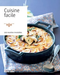 Anonyme - Cuisine facile - 100 recettes inratables.