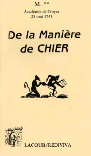 Anonyme - De la manière de chier - Dissertation sur un ancien usage lue dans l'Académie de Troyes le 28 mai 174.