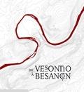 Anonyme - De Vesontio à Besançon.