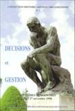 Anonyme - Décisions et gestion - Septièmes rencontres 26 et 27 novembre 1998.