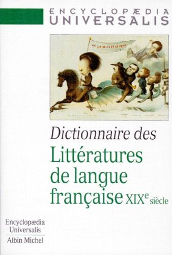 Anonyme - Dictionnaire des littératures de langue française, XIXe siècle.